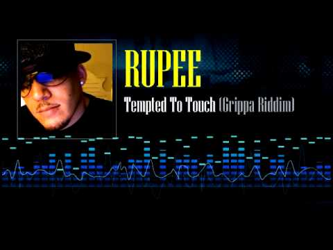 Rupee - Tempted To Touch (Grippa Riddim)