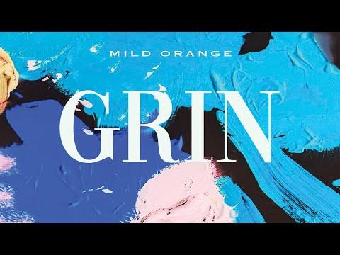Mild Orange - Grin (Official Audio)