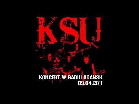 KSU - Koncert w Radiu Gdańsk 09.04.2011 [Album]