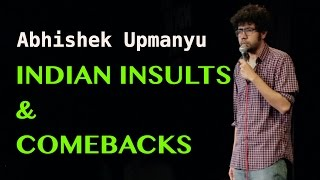 vuclip Indian Insults & Comebacks | Stand-up Comedy by Abhishek Upmanyu