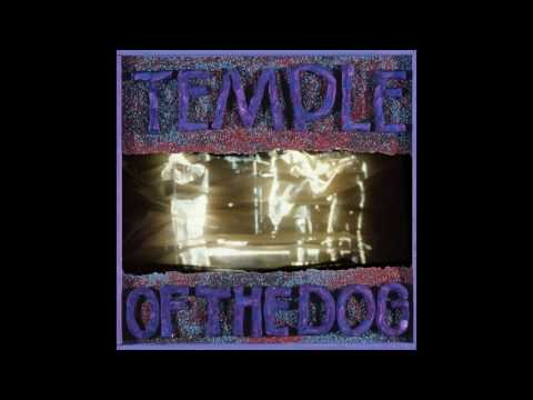 Temple of The Dog - Temple of The Dog [LP Deluxe Edition] (Full Album)