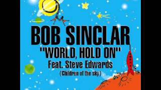 Bob Sinclar - World Hold On (Official Instrumental)