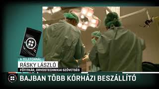 Bajban van több kórházi beszállító 19-11-28