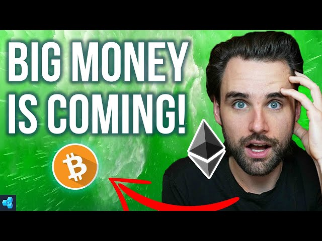 🔴BIG Money is coming to crypto soon!