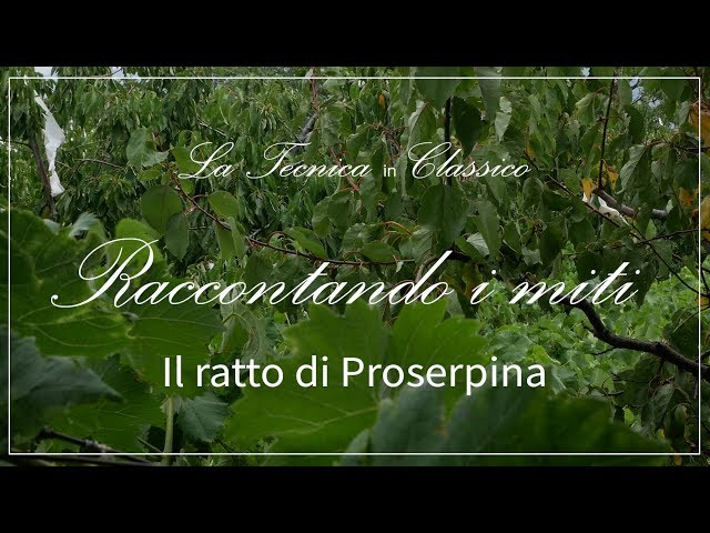 Il ratto di Proserpina / Raccontando i miti 05