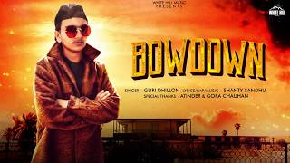 Bowdown (Motion Poster) Guri Dhillon | Rel on 28th June | White Hill Music