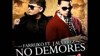 J-Alvares Ft Farruko No Demores (Otro Nivel De Musica) Reggaeton 2012