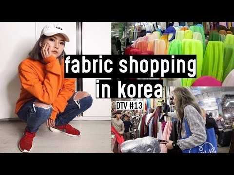 Fabric Shopping Tour in Korea: Dongdaemun Market | DTV #13