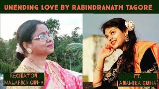 UNENDING LOVE X SHOKHI BHABONA KAHARE BOLE | MALABIKA N ANAMIKA #rabindrajayanti #motherdaughterduo