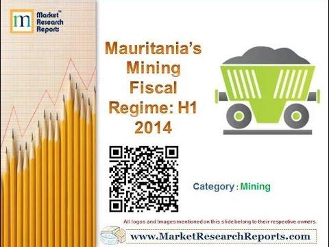 Mauritania's Mining Fiscal Regime: H1 2014