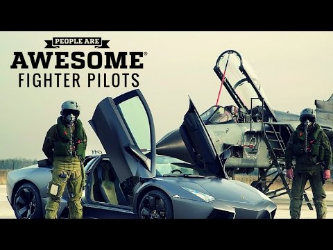 People Are Awesome – Fighter Pilots