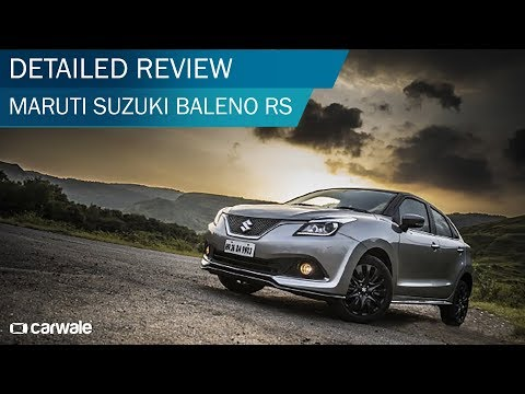 Maruti Baleno RS 2017 Detailed Review | CarWale