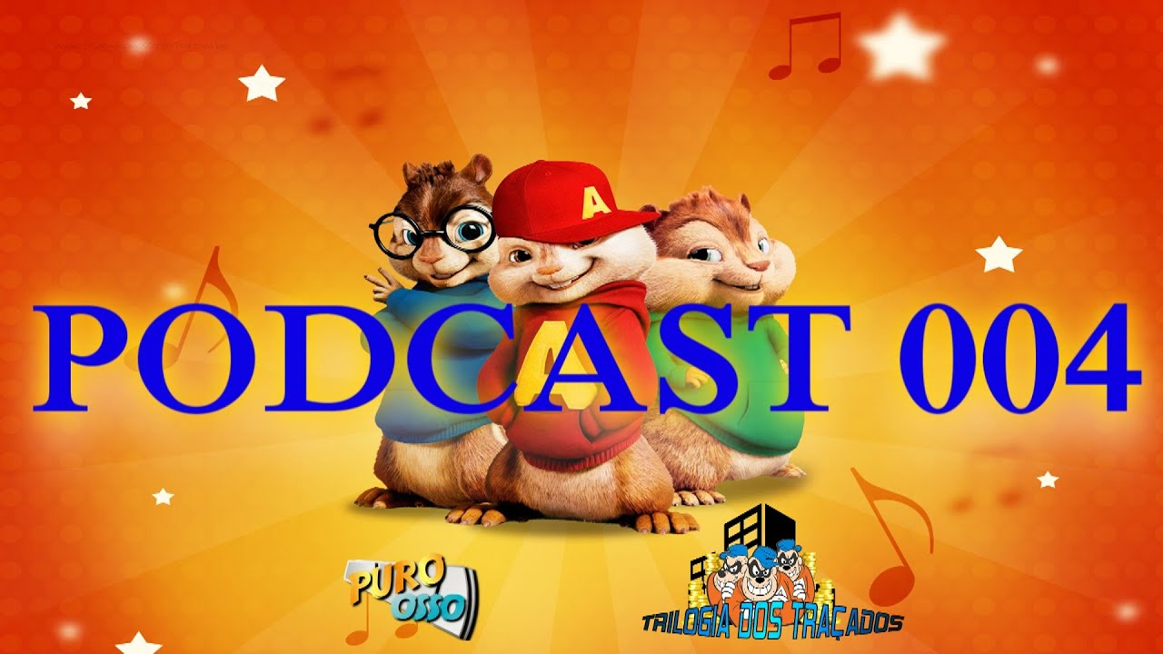 Podcast 004 Alvin E Os Esquilos Putaria Avancada Youtube