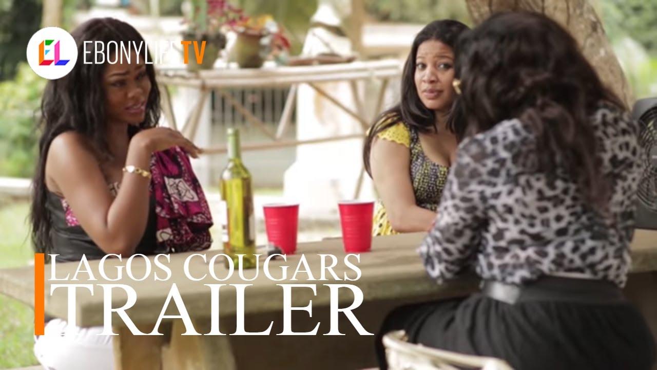 Download Lagos Cougars | Trailer | EbonyLife TV