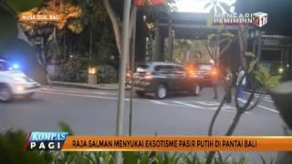 Ini Alasan Raja Salman Pilih Bali untuk Berlibur