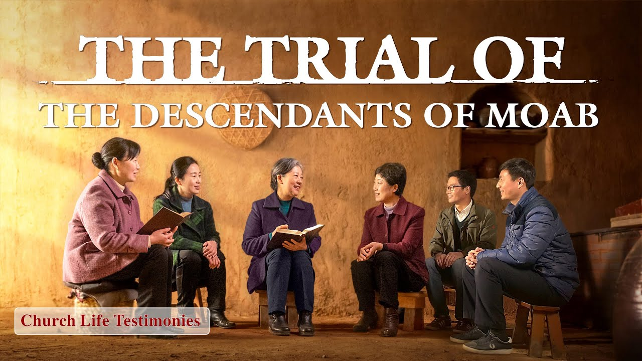 """2020 Christian Testimony Video   """"The Trial of the Descendants of Moab"""""""