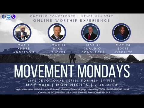 Movement Mondays- with Pr Andre Anderson May 7, 2018