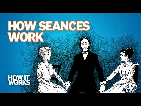 How Seances Work