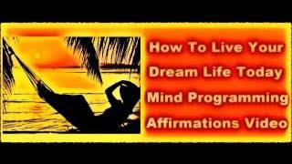 How To Create Your Dream Life - Subliminal Affirmations To Manifest Your Dreams