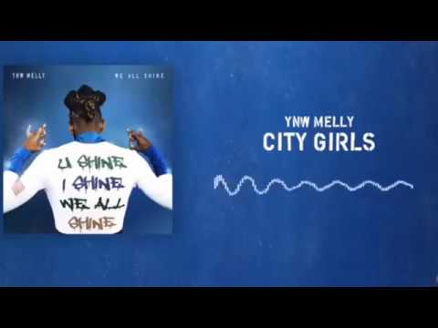 YNW MELLY - City Girls [Clean] Best Edit (Lyrics) (U Shine I Shine We All Shine)