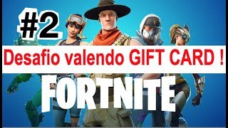 Fortnite Challenge Worth GIFT CARD gameplay game on line en BR dad RG will be Q won? #2
