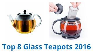 8 Best Glass Teapots 2016