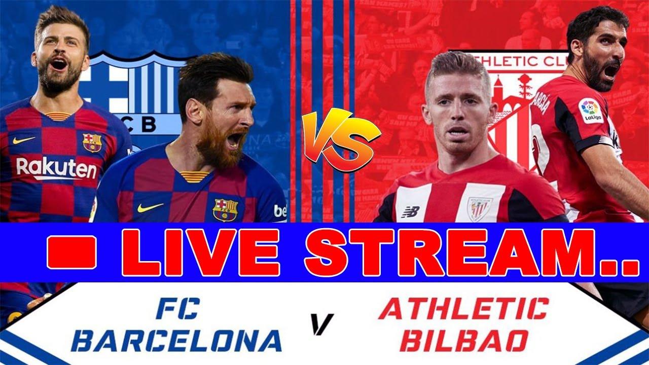 FC Barcelona VS Athletic Bilbao   Live Stream Match   Leo ...