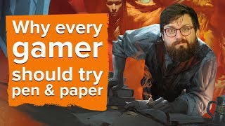 Why every gamer should try pen and paper