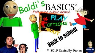 Baldi is back | Baldi's basics | DJ plays the game with daddy