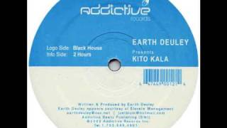 Earth Deuley Pres Kito Kala - 2 Hours