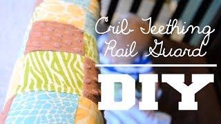Teething Crib Guard! - Super Easy Diy!