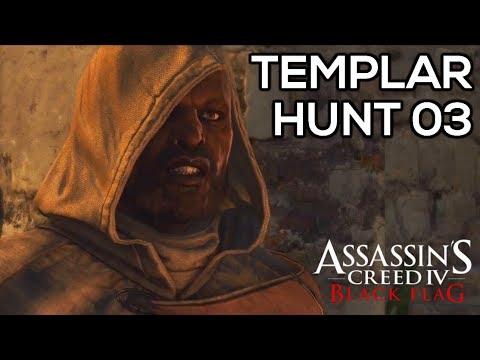 ASSASSIN'S CREED 4: BLACK FLAG ¦ Templar Hunt 3 - Anto (All Missions) Walkthrough [HD]