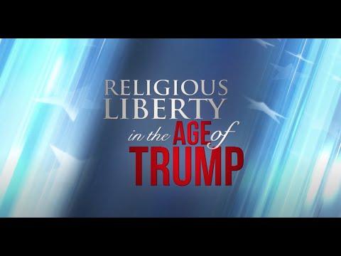 Religious Liberty... Age of Trump #2