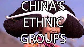 China's Ethnic Groups | Stuff That I Find Interesting