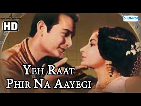 Yeh Raat Phir Na Aayegi {HD} - Prithviraj Kapoor - Sharmila Tagore - Hindi Film (With Eng Subtitles)