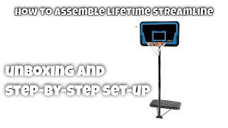 How to assemble a Lifetime Portable Streamline Basketball System