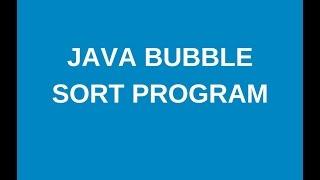 write a java program to implement bubble sort - Part 1