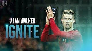 Cristiano Ronaldo - Ignite ft. Alan Walker & K-391 thumbnail