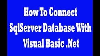 Gambar cover VB.NET And SQL Server - How To Connect Sql Server Database With Visual Basic .Net
