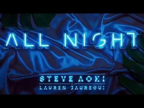 """""""ALL NIGHT"""" DE STEVE AOKI Y LAUREN JAUREGUI"""