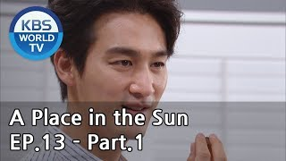 A Place in the Sun | 태양의 계절 EP.13 - Part.1 [ENG, CHN]