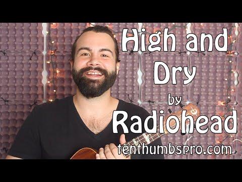 High and Dry - Radiohead - Ukulele Tutorial