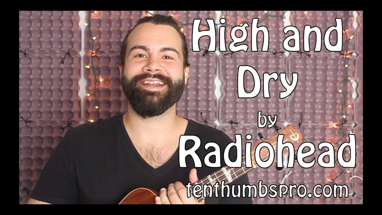High and dry radiohead ukulele tutorial youtube high and dry radiohead ukulele tutorial hexwebz Images
