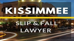 Slip and fall Attorney Kissimmee FL | https://Florida-PersonalInjuryLawyers.com/