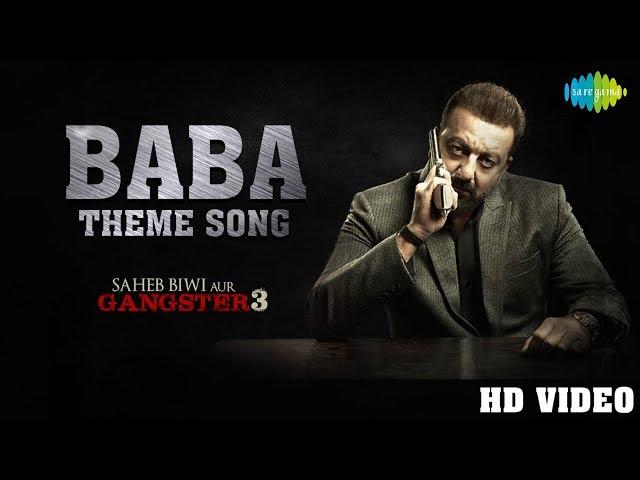 Saheb Biwi Aur Gangster 3 movie song Baba Theme: Sanjay