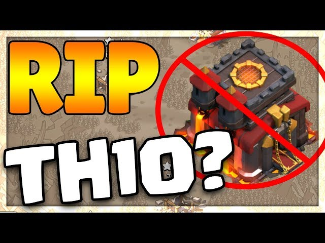 THE 'END' of TOWN HALL 10 in Clash of Clans?