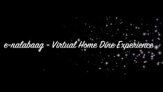 eNalabaag a Virtual Home Dine Experience