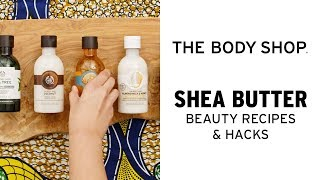 DIY Beauty: Shea Butter Shower Cream  The Body Shop