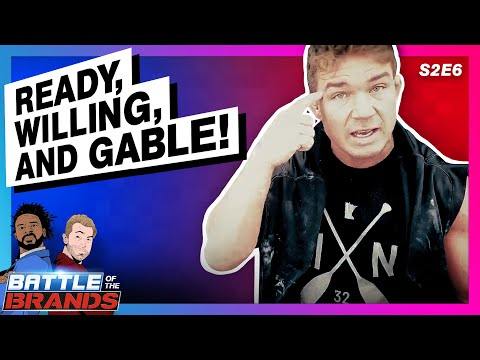 Battle Of The Brands S2E6: READY, WILLING And GABLE!
