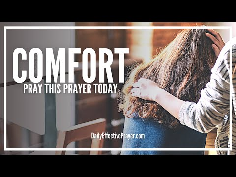 Prayer For Comfort - Calm Down In Minutes